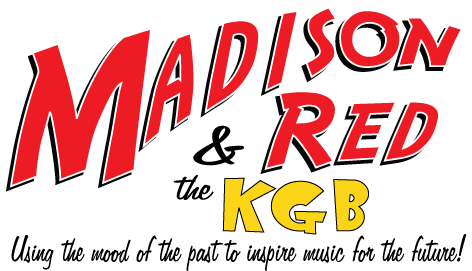 Madison Red and The Band That Time Forgot